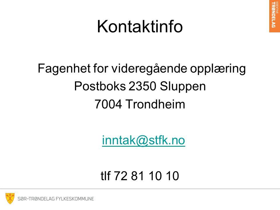 Kontaktinfo Fagenhet for videregående opplæring Postboks 2350 Sluppen 7004 Trondheim inntak@stfk.no tlf 72 81 10 10