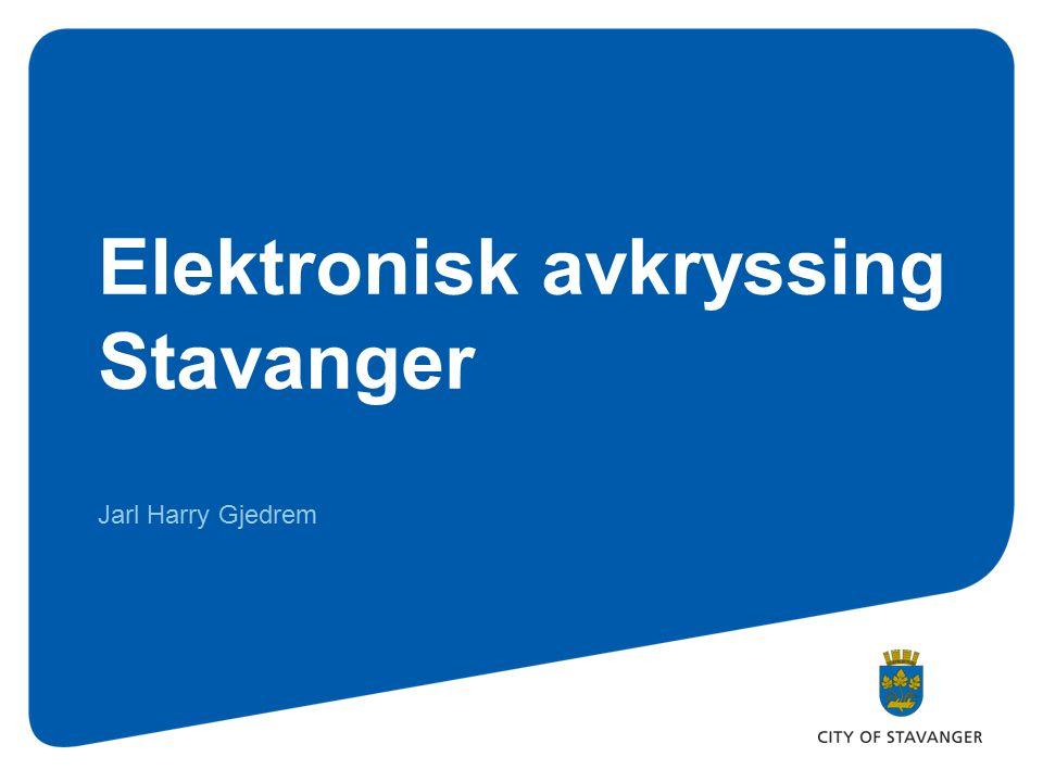 Elektronisk avkryssing Stavanger Jarl Harry Gjedrem
