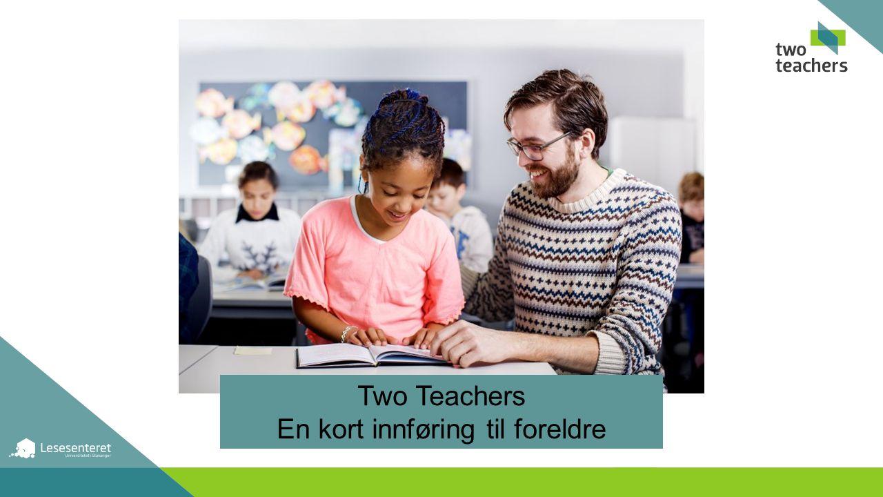 Hva er Two Teachers.En av tidenes største norske studier på utdanning.
