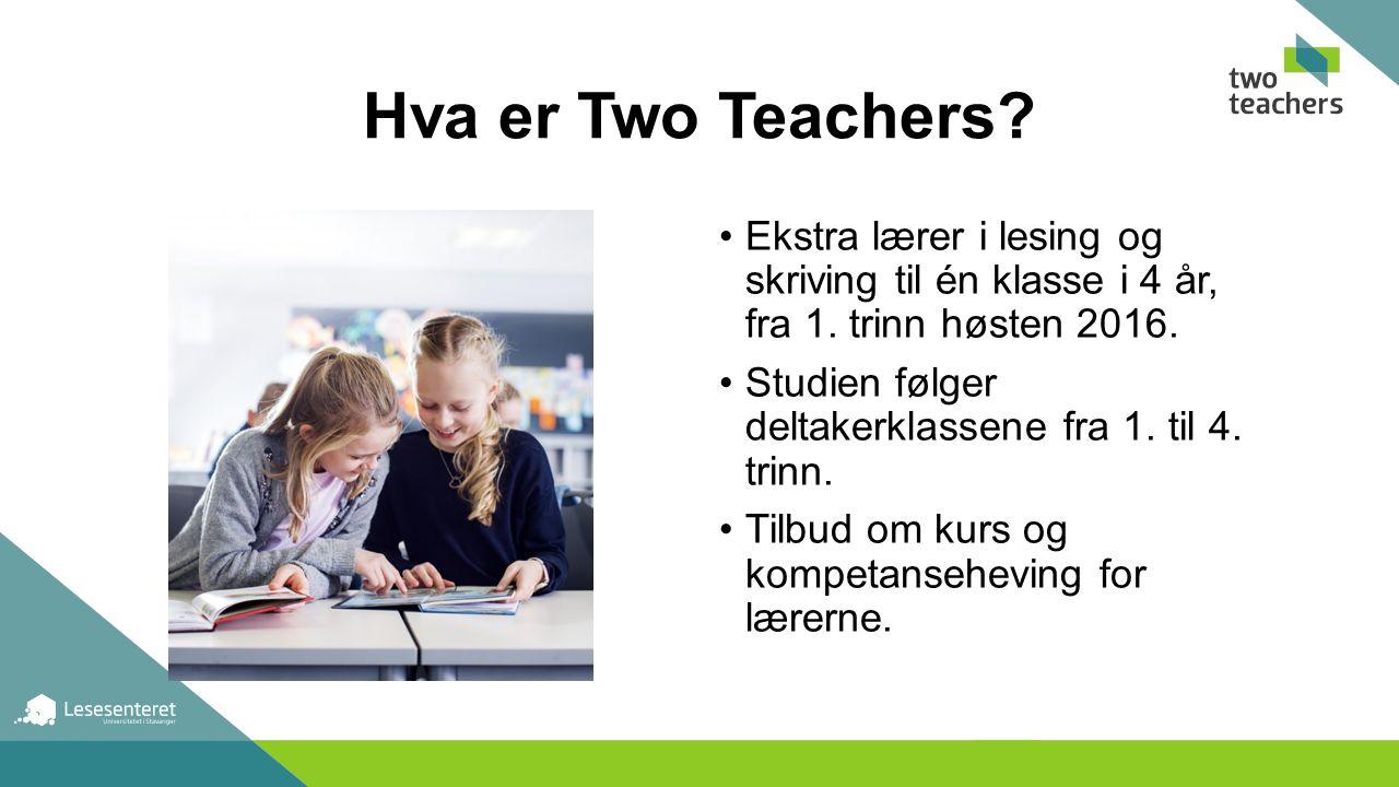 Hva er Two Teachers. Ekstra lærer i lesing og skriving til én klasse i 4 år, fra 1.