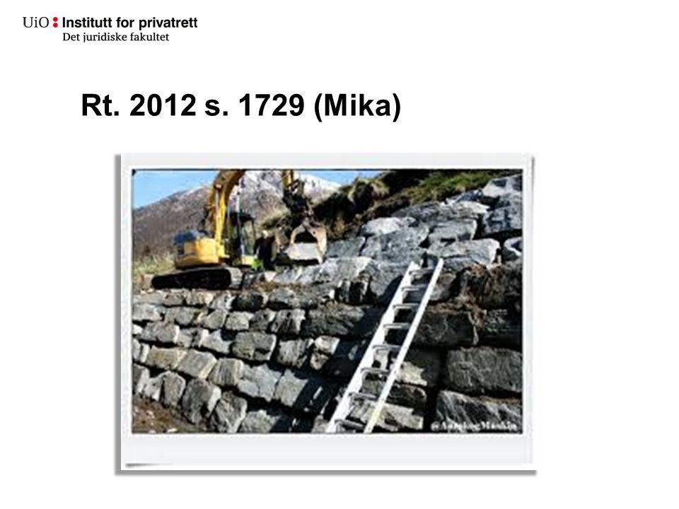 Rt. 2012 s. 1729 (Mika)