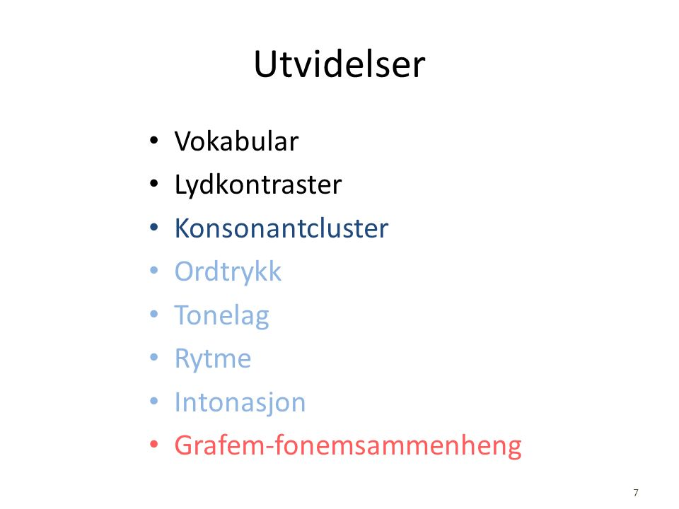 integration into Norwegian on the Web, with user logging Future extensions automatic pronunciation error evaluation integration with other platforms use of game technology evaluation of listening skills with categorical perception extension with prosodic pronunciation training application in speech therapy use of platform for other languages
