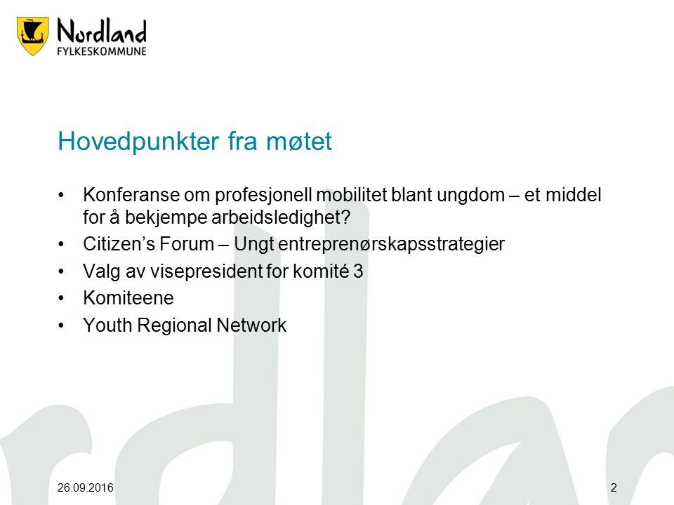 26.09.20162 Hovedpunkter fra møtet Konferanse om profesjonell mobilitet blant ungdom – et middel for å bekjempe arbeidsledighet.