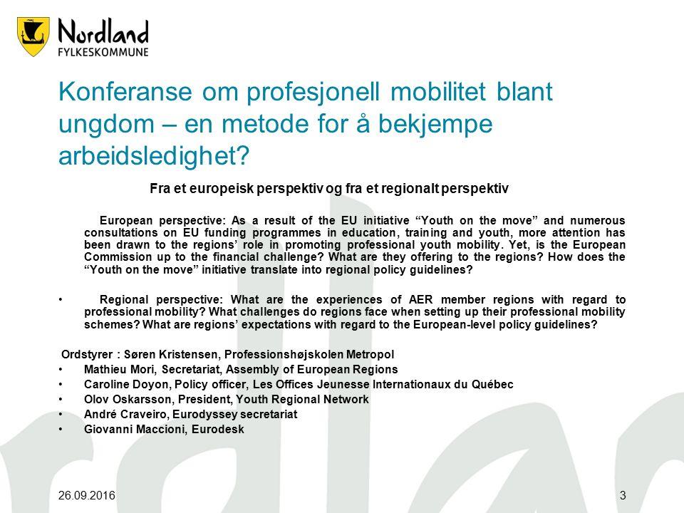 26.09.20163 Konferanse om profesjonell mobilitet blant ungdom – en metode for å bekjempe arbeidsledighet.