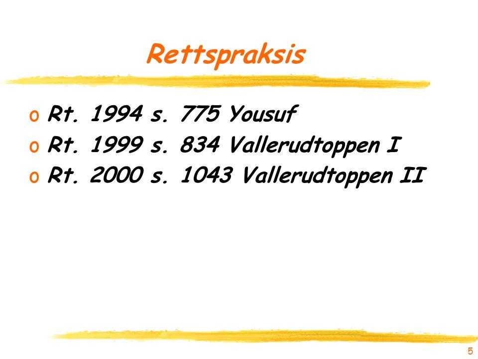 Rettspraksis oRt. 1994 s. 775 Yousuf oRt. 1999 s.