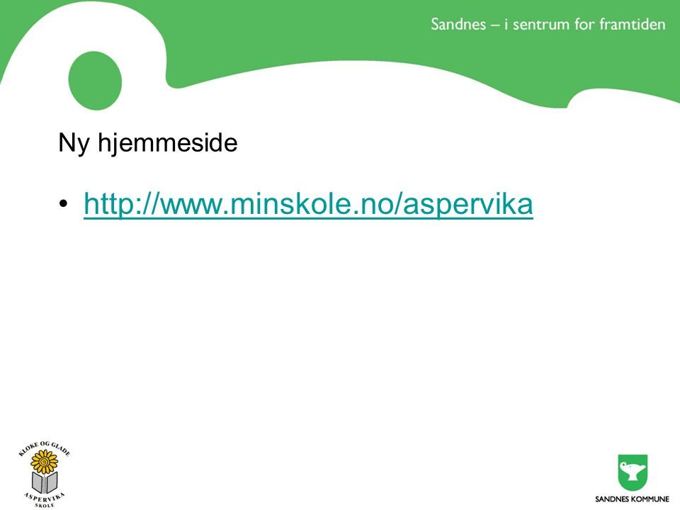 Ny hjemmeside http://www.minskole.no/aspervika