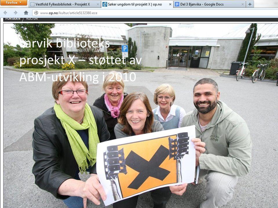 Larvik biblioteks prosjekt X – støttet av ABM-utvikling i 2010