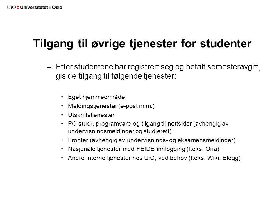 Øvrig tilgang –Eksisterende regler for utplukk av aktive studenter finnes på http://www.uio.no/tjenester/it/brukernavn- passord/brukeradministrasjon/hjelp/studentau tomatikk/aktivstudent/ http://www.uio.no/tjenester/it/brukernavn- passord/brukeradministrasjon/hjelp/studentau tomatikk/aktivstudent/ –Studentene får per i dag beholde tilgang til IT-tjenester i ett år etter avsluttede studier –Eventuelle endringer i studentautomatikk og tilgang vil varsles om i god tid via info-ko@admin.uio.no info-ko@admin.uio.no