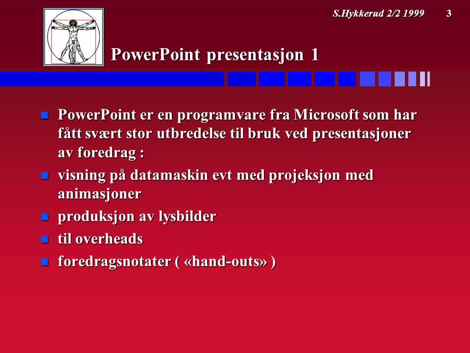 3 PowerPoint presentasjon 1 n PowerPoint er en programvare fra Microsoft som har fått svært stor utbredelse til bruk ved presentasjoner av foredrag : n visning på datamaskin evt med projeksjon med animasjoner n produksjon av lysbilder n til overheads n foredragsnotater ( «hand-outs» )