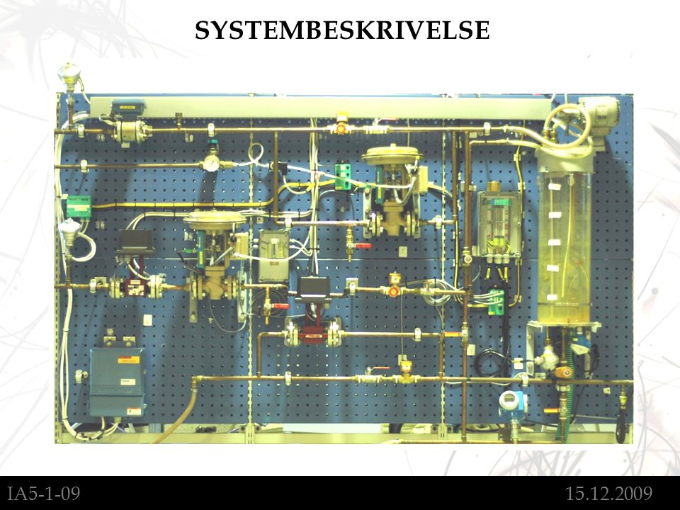 IA5-1-09 15.12.2009 SYSTEMBESKRIVELSE