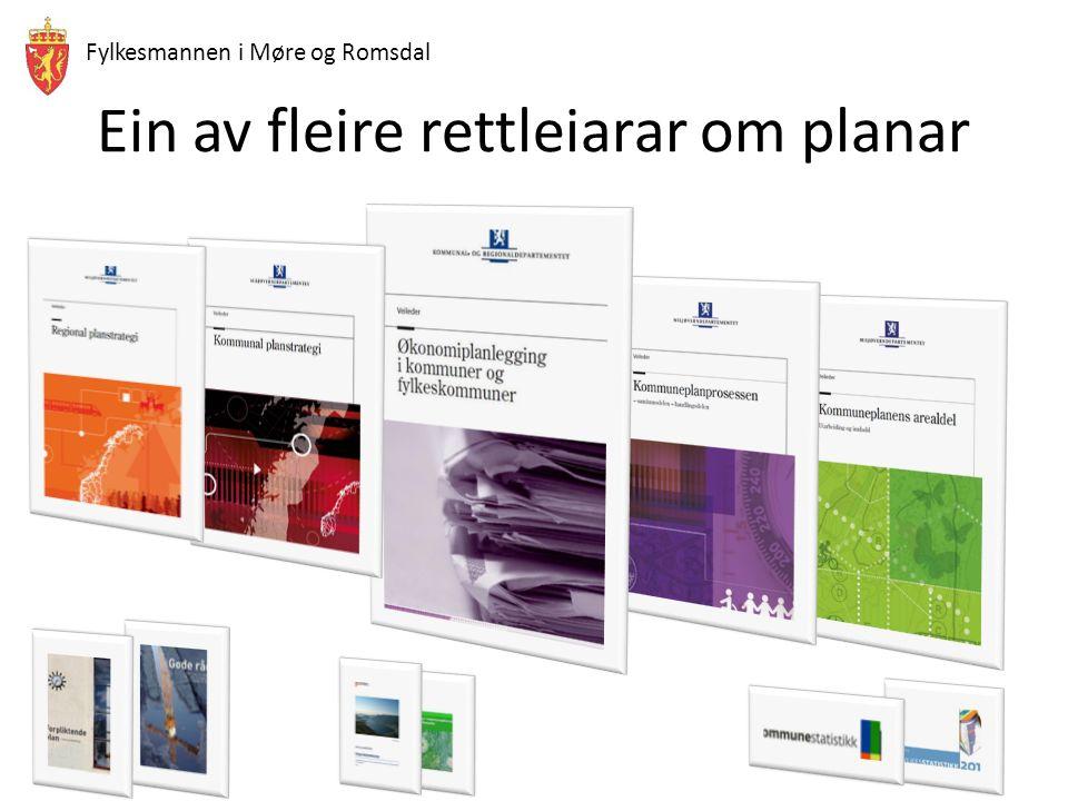 Fylkesmannen i Møre og Romsdal Ein av fleire rettleiarar om planar