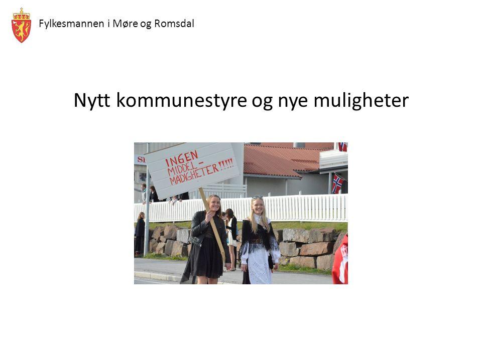Fylkesmannen i Møre og Romsdal Nytt kommunestyre og nye muligheter