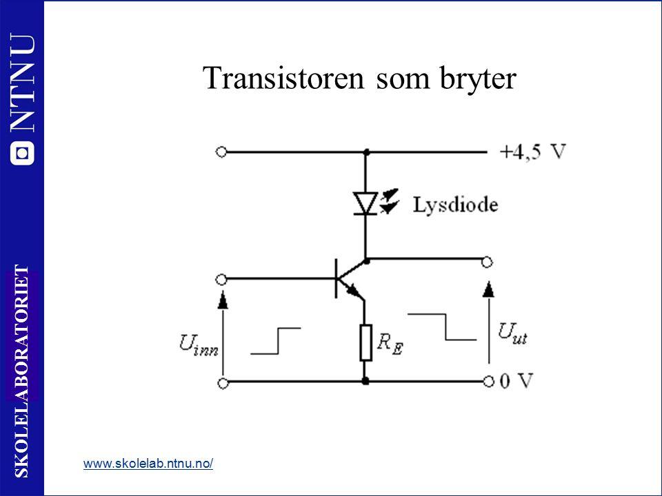 4 SKOLELABORATORIET Transistoren som forsterker www.skolelab.ntnu.no/