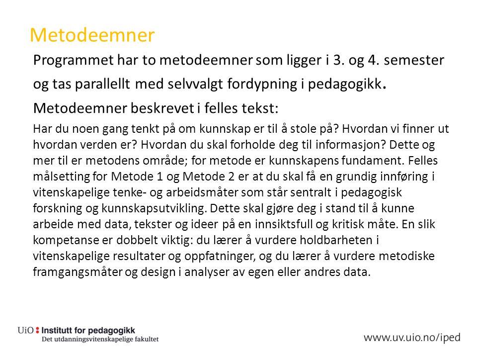 Metodeemner Programmet har to metodeemner som ligger i 3.