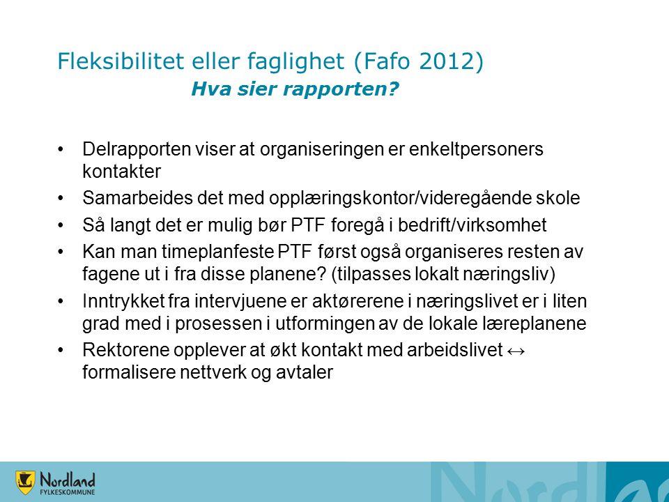 Organisering av PTF Arbeide med å utvikle lokale læreplaner med felles struktur, noen felles læreplanmål Utvikle gode vurderingsrutiner i faget som fremmer læringsarbeidet Utnytte hospiteringsordningen til kvalitetsutvikling av faget PTF Samarbeid med lokalt næringsliv
