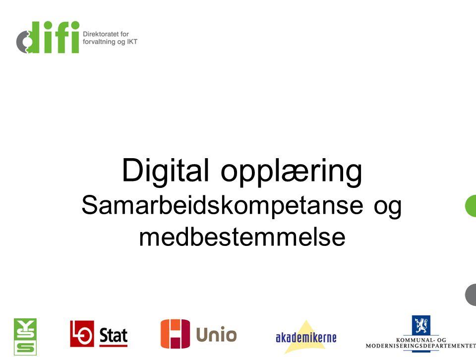 Digital opplæring Samarbeidskompetanse og medbestemmelse