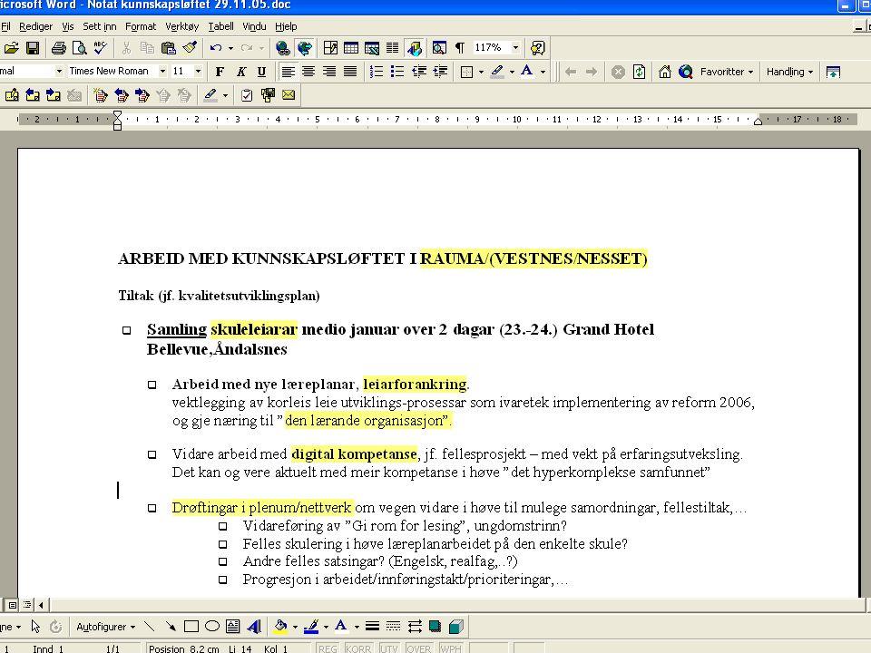 Kåre J. Straume Skuleleiarmøte 13.12.05 1 KUNNSKAPSLØFTET REFORMARBEID I RAUMA 2006