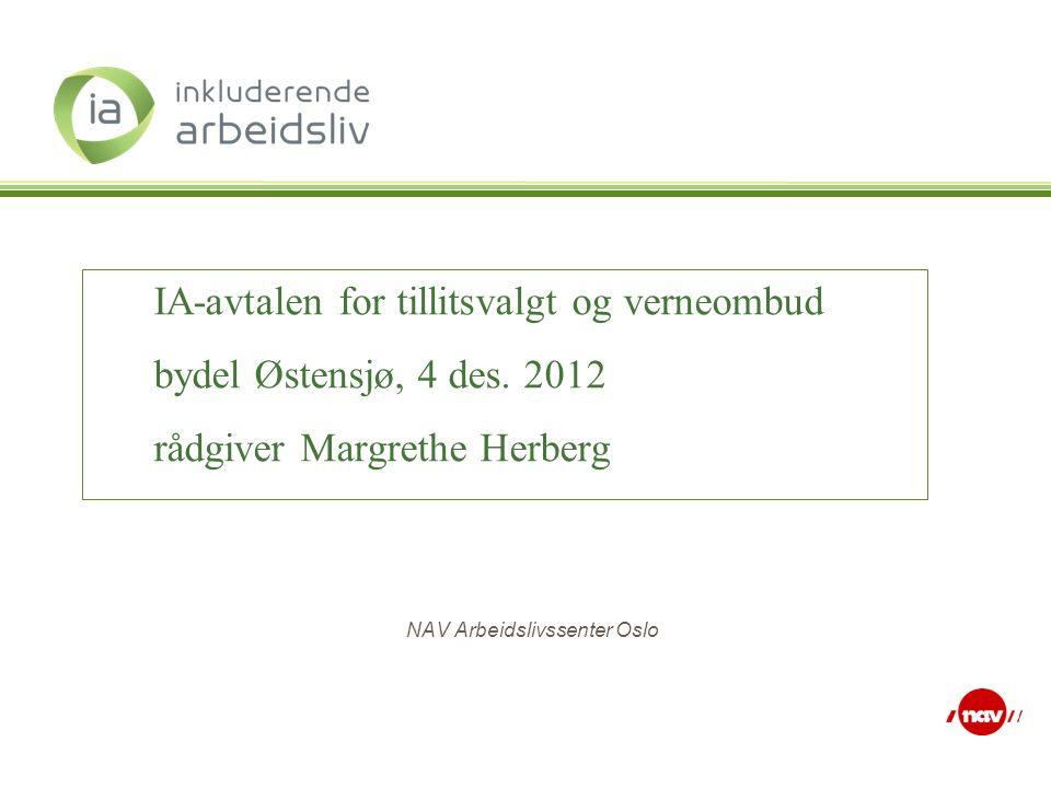 NAV Arbeidslivssenter Oslo IA-avtalen for tillitsvalgt og verneombud bydel Østensjø, 4 des.