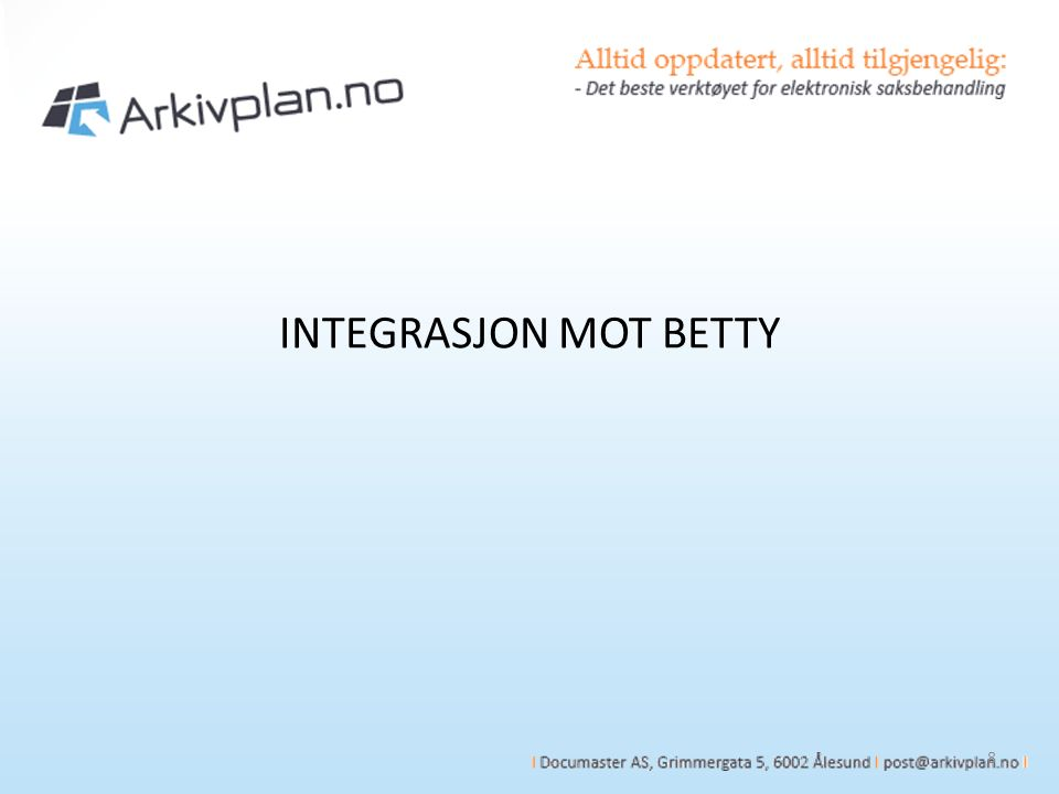 INTEGRASJON MOT BETTY 8