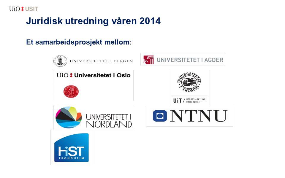 Juridisk utredning våren 2014 Et samarbeidsprosjekt mellom: