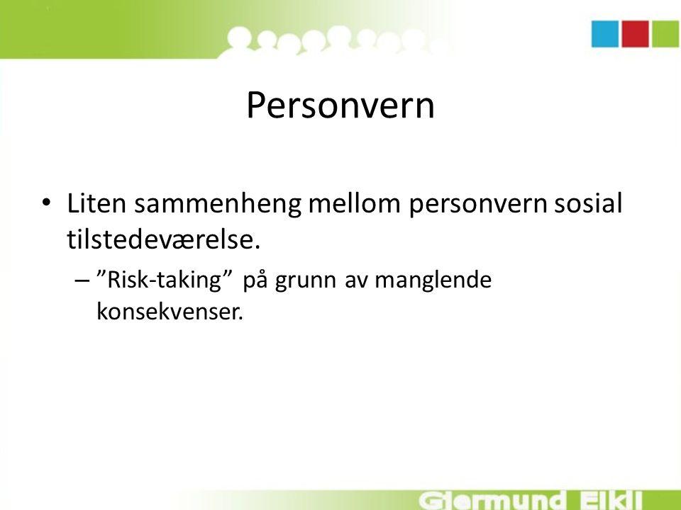 Personvern Liten sammenheng mellom personvern sosial tilstedeværelse.