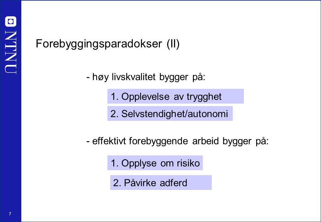 18 Pasientens opplevelse Frisk Syk Legens funn Ingen Patologi III IIIIV Flere friske med funn