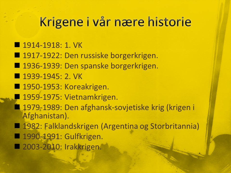 1914-1918: 1. VK 1917-1922: Den russiske borgerkrigen.