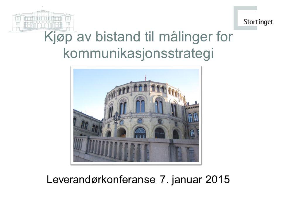 Kjøp av bistand til målinger for kommunikasjonsstrategi Leverandørkonferanse 7. januar 2015