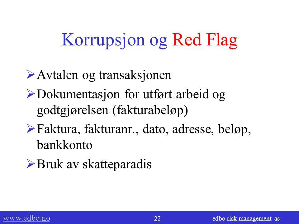 www.edbo.no www.edbo.no 21 edbo risk management as Pengestrømmen Bankkonto InnUt Xxxxxxxx Hvor kommer pengene fra.
