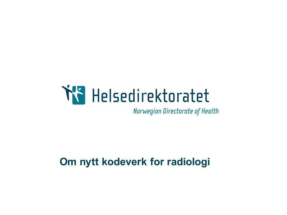 Om nytt kodeverk for radiologi
