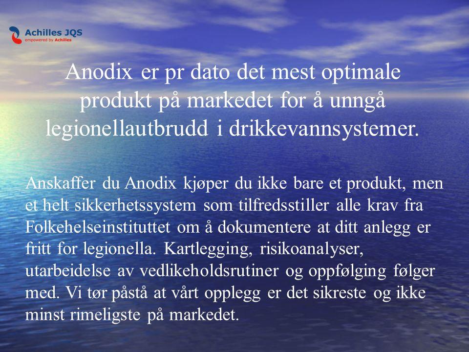 Anskaffer du Anodix kjøper du ikke bare et produkt, men et helt sikkerhetssystem som tilfredsstiller alle krav fra Folkehelseinstituttet om å dokumentere at ditt anlegg er fritt for legionella.