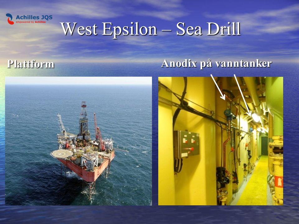 West Epsilon – Sea Drill Plattform Anodix på vanntanker Anodix på vanntanker