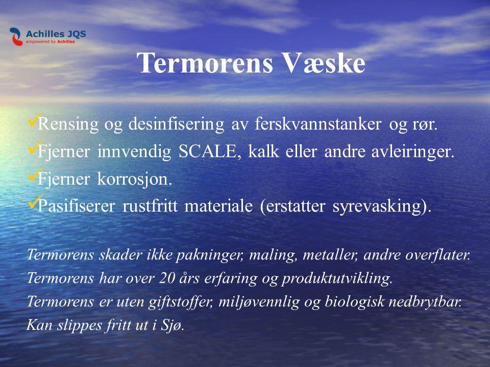 Termorens Væske Rensing og desinfisering av ferskvannstanker og rør.