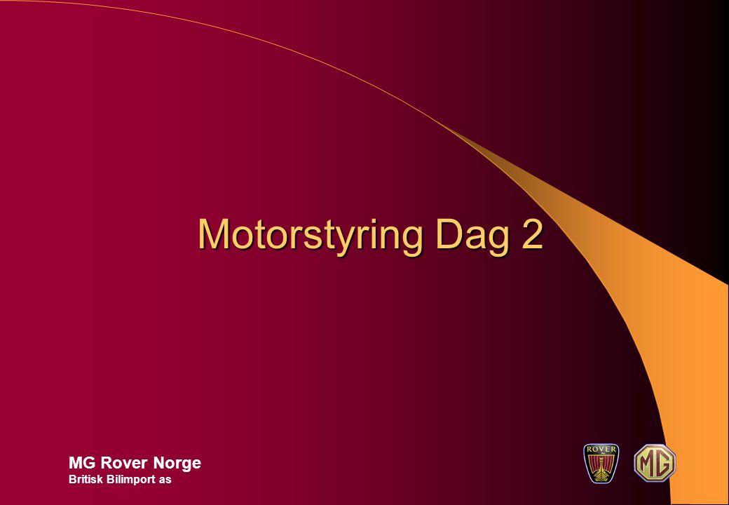 Motorstyring Dag 2 MG Rover Norge Britisk Bilimport as