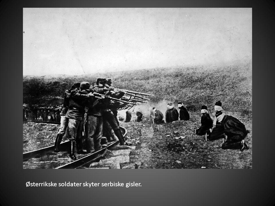 Østerrikske soldater skyter serbiske gisler.