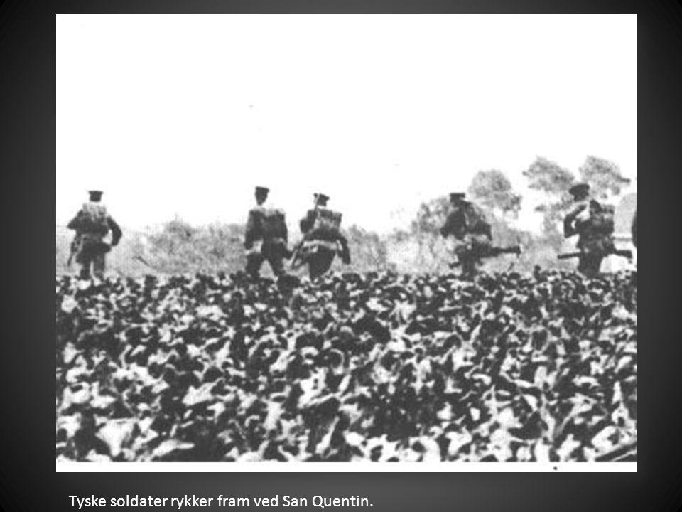 Tyske soldater rykker fram ved San Quentin.