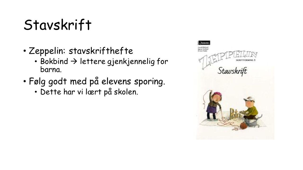 Stavskrift Zeppelin: stavskrifthefte Bokbind  lettere gjenkjennelig for barna.