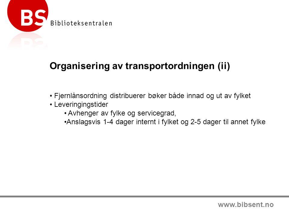 www.bibsent.no Avtaleparter BS organiserer ordningen og avtalene.