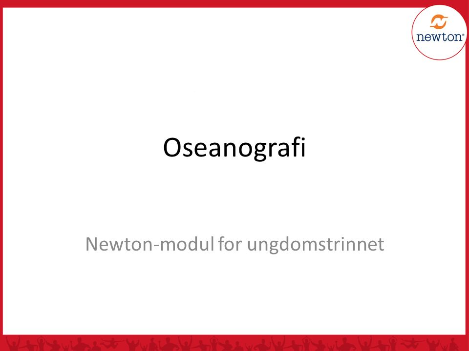 Oseanografi Newton-modul for ungdomstrinnet