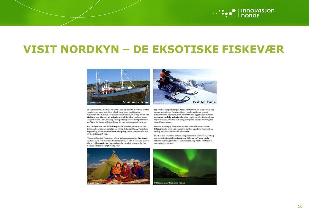 10 VISIT NORDKYN – DE EKSOTISKE FISKEVÆR