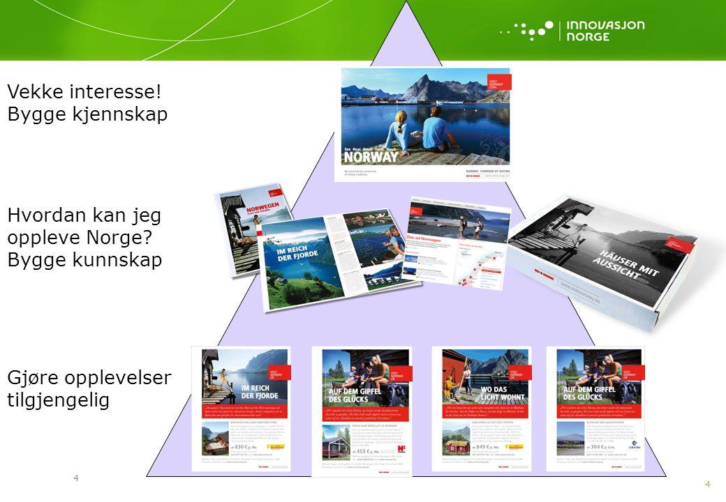 4 4 Hvordan kan jeg oppleve Norge? Bygge kunnskap Gjøre opplevelser tilgjengelig Vekke interesse! Bygge kjennskap