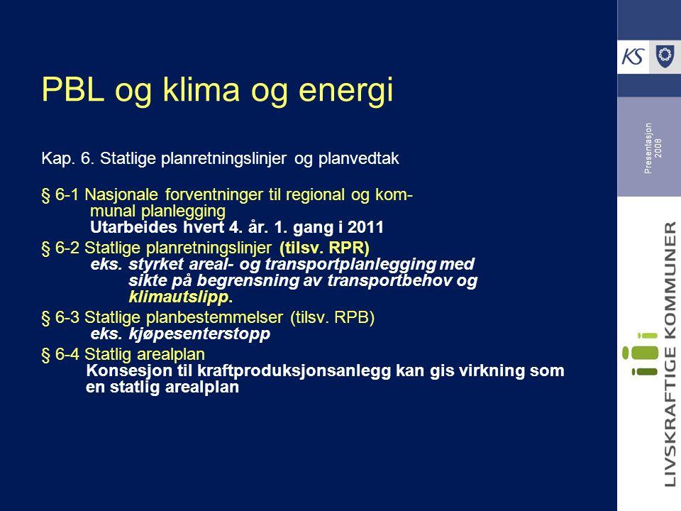 Presentasjon 2008 PBL og klima og energi Kap. 6.