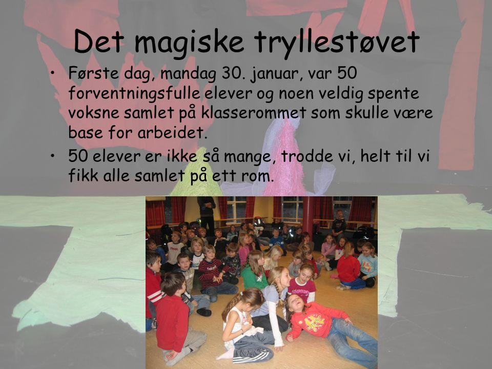 Det magiske tryllestøvet Første dag, mandag 30.