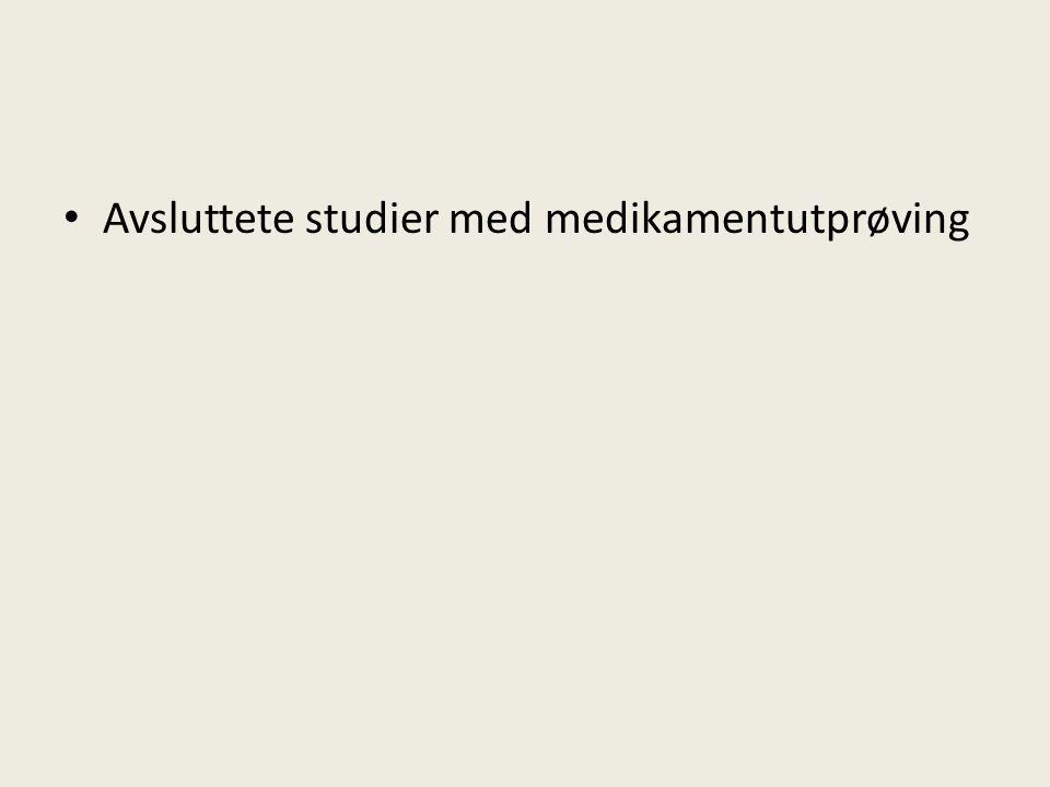 Avsluttete studier med medikamentutprøving