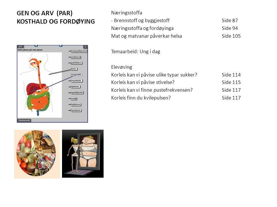 GEN OG ARV – OG VANSKELEGE VAL Arvestoffet – gen og kromosomSide 184 Korleis arv går føre segSide 189-197 -Gregor Mendel – far til genetikken -Genetis