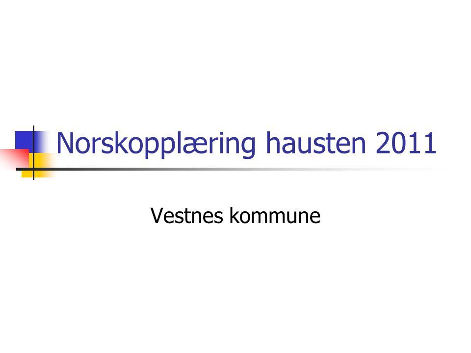 Norskopplæring hausten 2011 Vestnes kommune