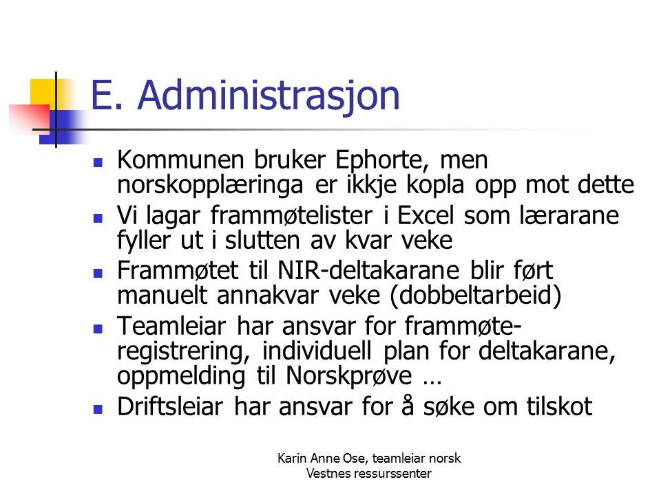 Karin Anne Ose, teamleiar norsk Vestnes ressurssenter E.