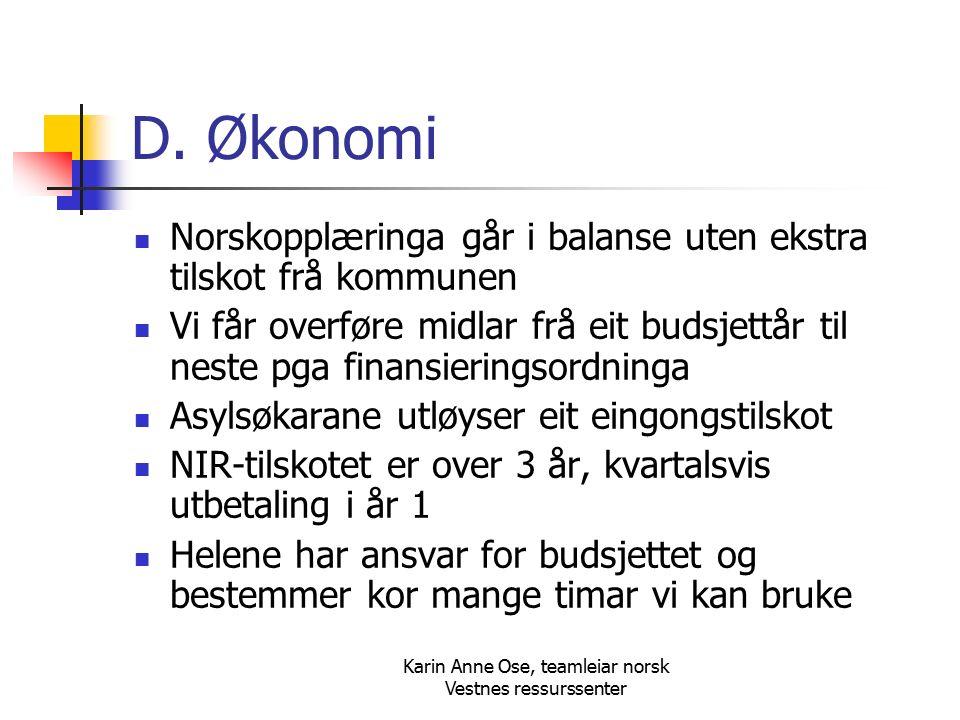 Karin Anne Ose, teamleiar norsk Vestnes ressurssenter D.
