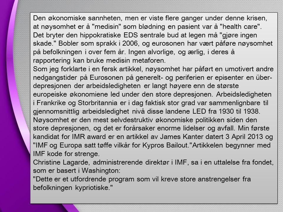 Det er verdt å gjøre spesielle Merk at Kanters artikkel om ileggelse av nøysomhet aldri bruker ordet nøysomhet f.eks -gjentatte ganger erstatte eufemismer ( stor innsats ) et ord som er rette hånte av hundrevis av millioner av borgere i eurosonen.
