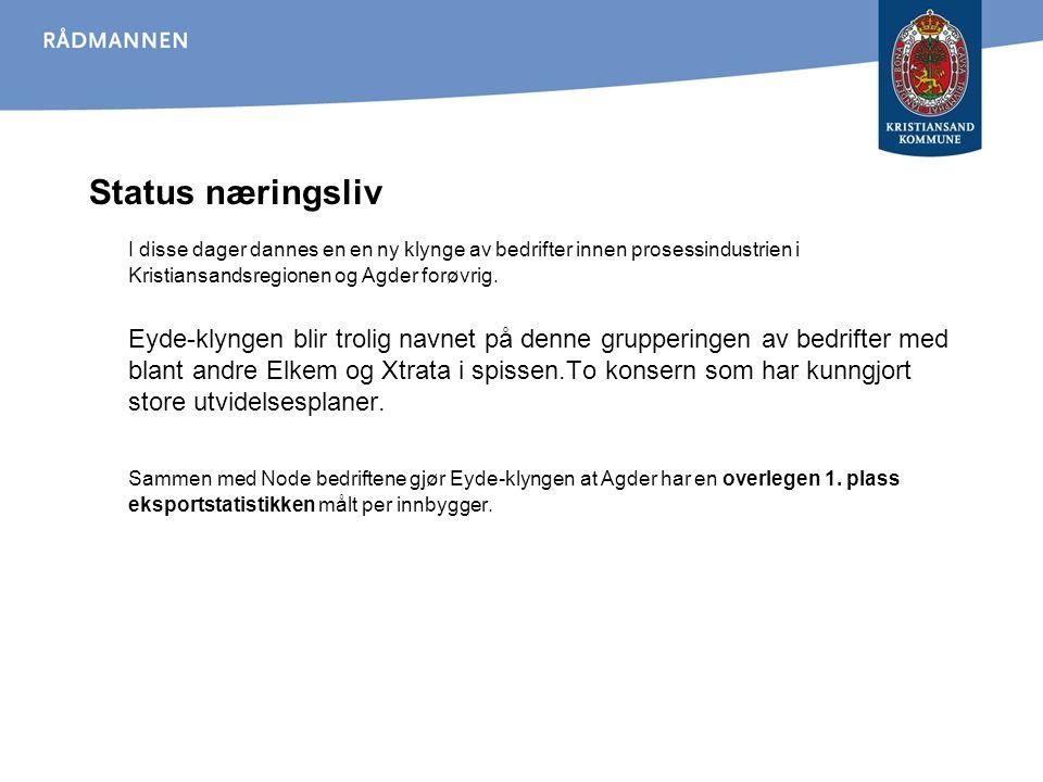 Status næringsliv I disse dager dannes en en ny klynge av bedrifter innen prosessindustrien i Kristiansandsregionen og Agder forøvrig. Eyde-klyngen bl